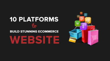 10 Platforms to Build Stunning Ecommerce Website